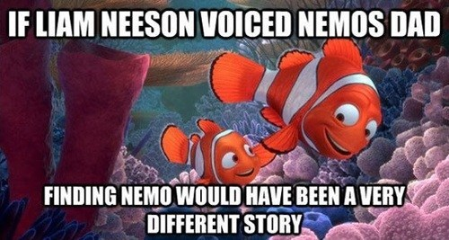 taken,disney,liam neeson,movies,finding nemo