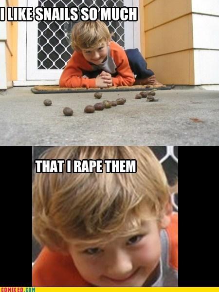 I really like snails.