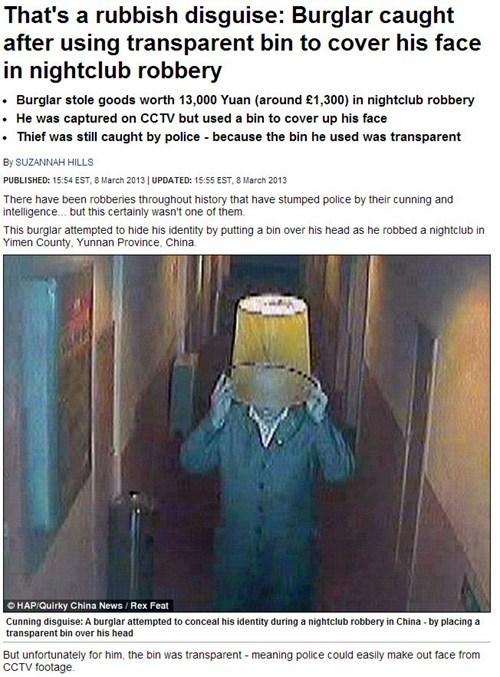 disguise Criminally Dumb Criminal news Probably bad News - 7135299328