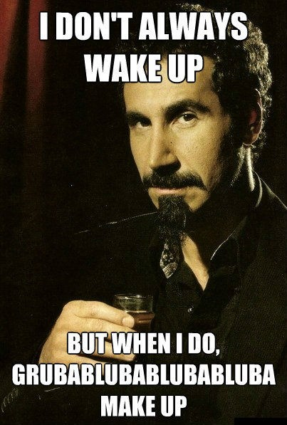 system of a down,chop suey,most interesting man,Music FAILS,g rated