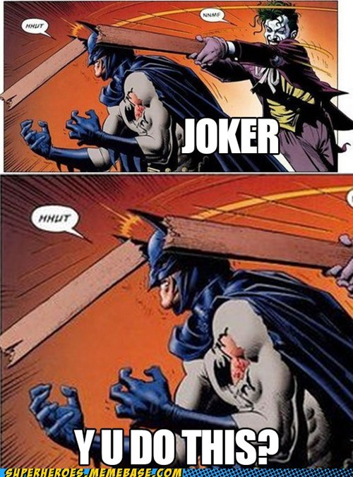 joker batman why - 7136067072