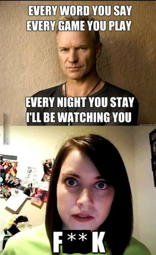 every breath you take overly attached girlfriend sting - 7138028544