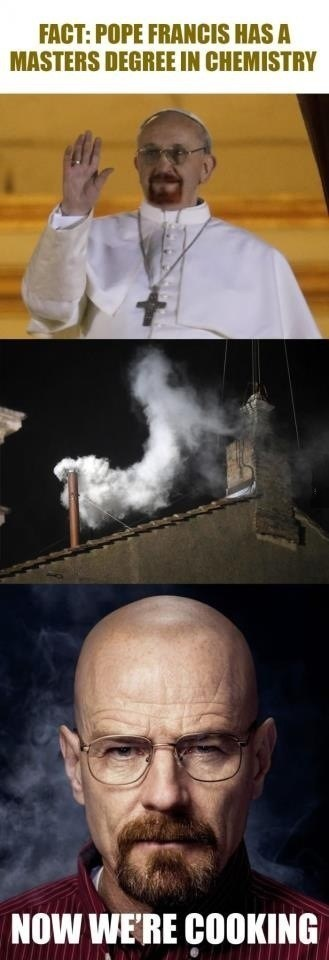 breaking bad heisenberg pope francis after 12 - 7138444288