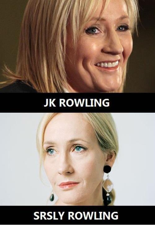jk rowling lol serious - 7138816000