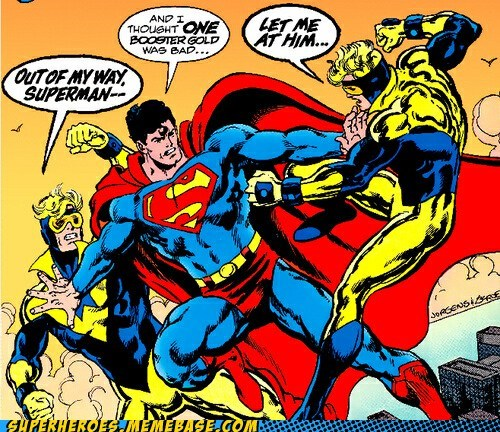 annoying,booster gold,superman