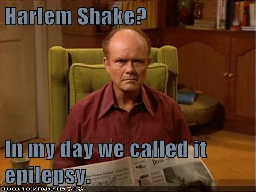 epilepsy Red Forman harlem shake - 7143986176