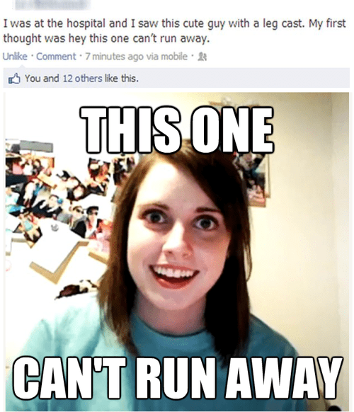overly attached girlfriend facebook - 7148311296