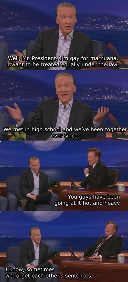 drugs,marijuana,conan,bill maher