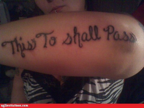arm tattoos misspelled tattoos text tattoos g rated Ugliest Tattoos - 7150623744