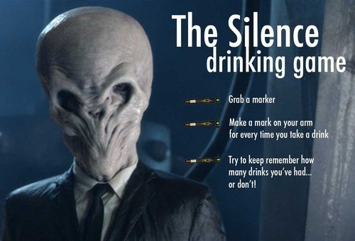 doctor who,the silence,drinking games
