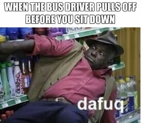 public transportation dafuq busses - 7150712832
