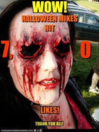 7,000 Likes on Halloween Mikes!