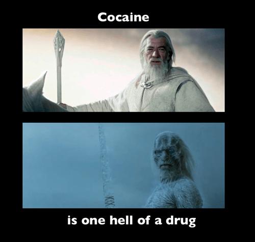 drugs white walker gandalf - 7153639680