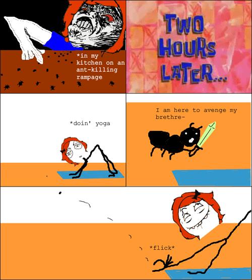 ants,vengeance,yoga