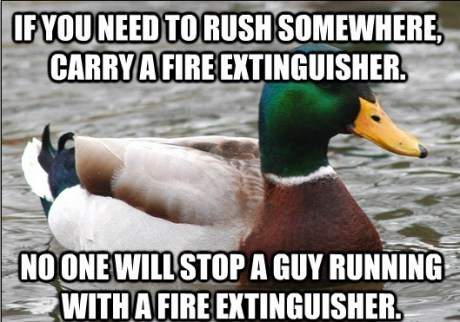 Actual Advice Mallard,rushing,fire extinguisher
