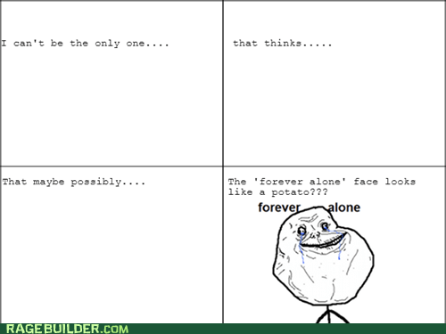 forever alone potato - 7156093184