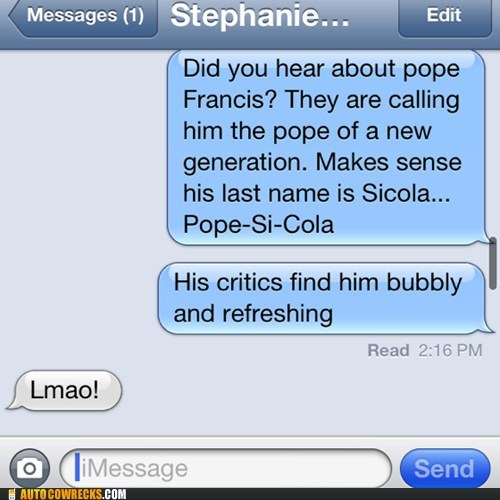 iPhones,pepsi,pope francis,g rated,AutocoWrecks