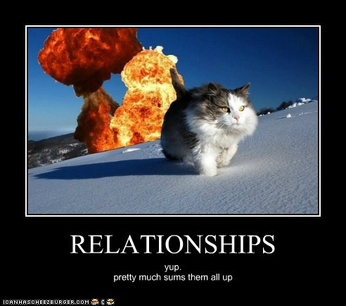 RELATIONSHIPS yup. pretty much sums them all up