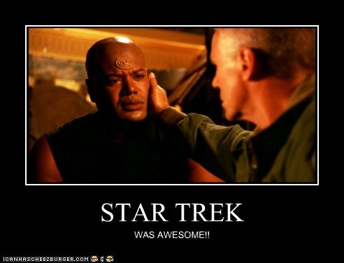 STAR TREK WAS AWESOME!!