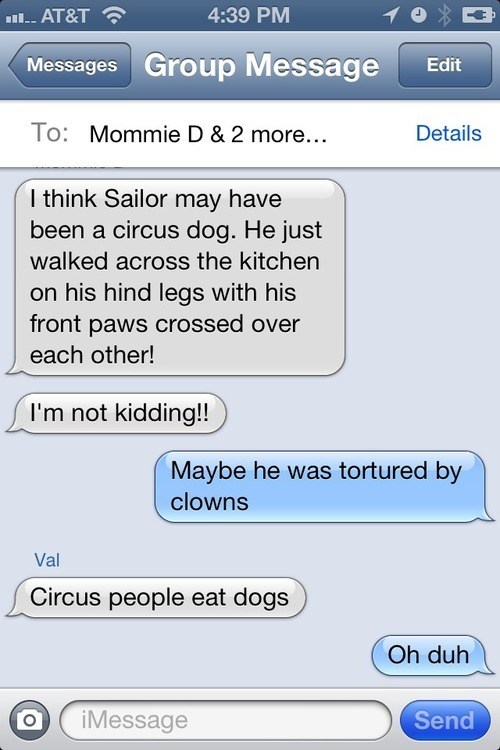 dogs clowns iPhones makes sense - 7159054592