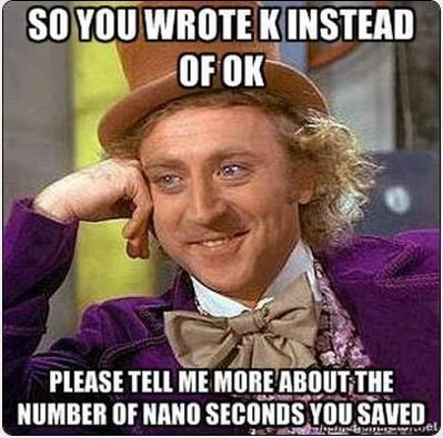 Internet meme - SOYOU WROTE KINSTEAD OF OK PLEASE TELL ME MORE ABOUTTHE NUMBER OF NANO SECONDS YOU SAVED