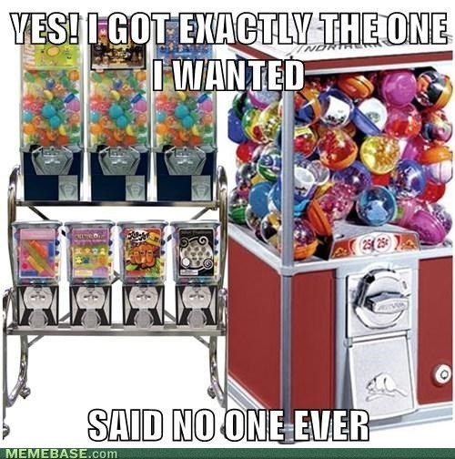 said no one ever childhood gumball machine - 7165480704