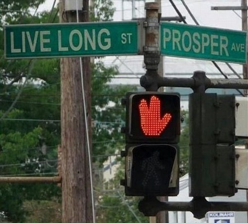 quotes,street signs,live long and prosper,Star Trek