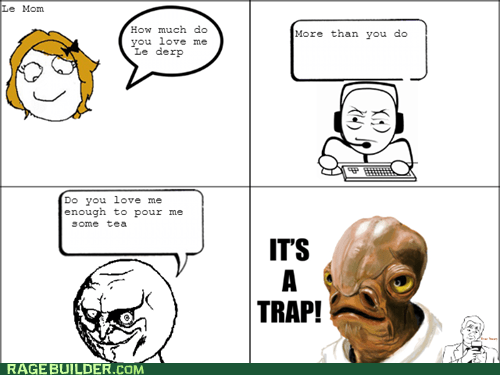 its a trap moms admiral ackbar parenting - 7173323264