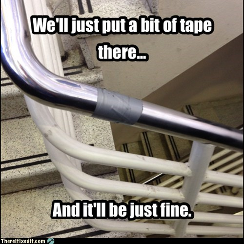Nothing Duct Tape Can\'t Fix
