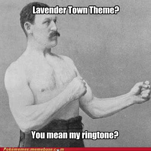 lavender town Memes overly manly man - 7180894464