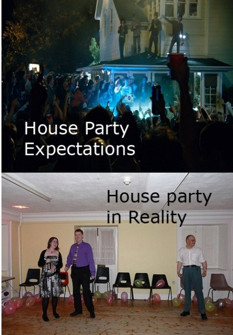 expectations vs reality,house parties,parties