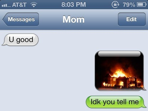 on fire,iPhones,mom