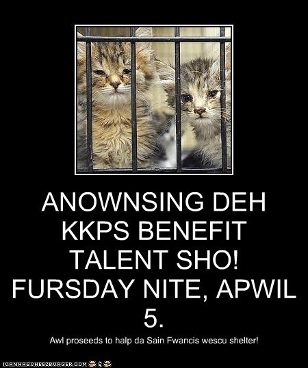 ANOWNSING DEH KKPS BENEFIT TALENT SHO! FURSDAY NITE, APWIL 5.