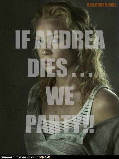 IF ANDREA DIES . . . WE PARTY!! HALLOWEEN MIKE