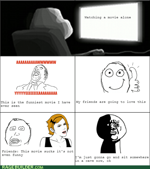 forever alone,movies,oh god why