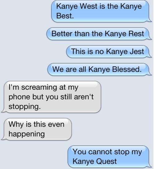 text messages puns kanye west - 7230141696