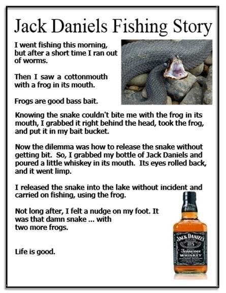 fishing,jack daniels,snakes