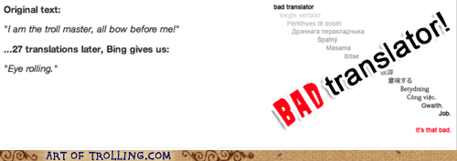Bad Translator eye rolling troll master - 7232010752