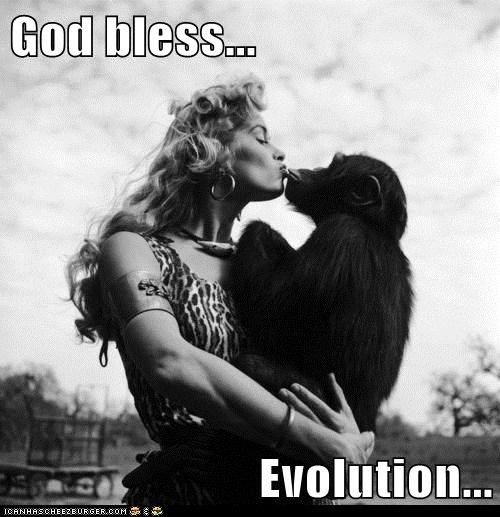 God bless...  Evolution...