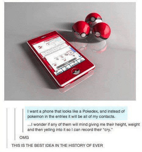 best idea,pokedex,Pokémon,phones,g rated,AutocoWrecks