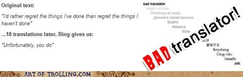 regrets,Bad Translator