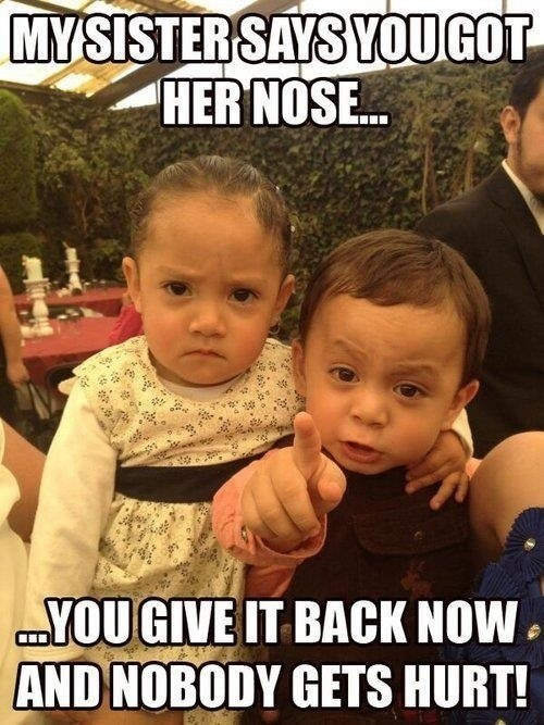 got your nose wedding reception sister g rated Parenting FAILS
