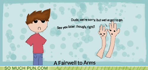 arms,fairwell,puns