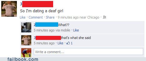 thats what she said,deaf girl,deaf,dating,failbook,g rated