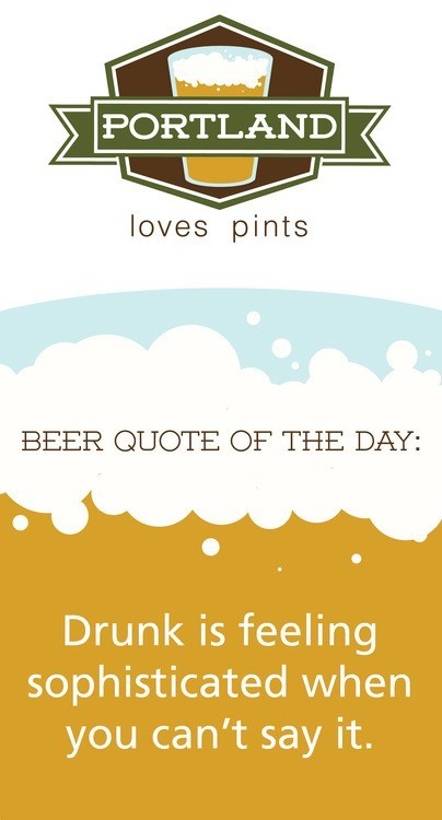 beer quotes Wasted Wisdom portland loves pints - 7245509376