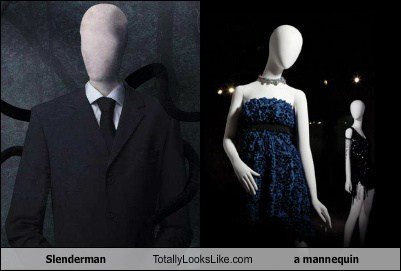 looks like mannequin slenderman totally