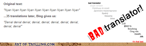 Bad Translator Nyan Cat denial - 7245931776