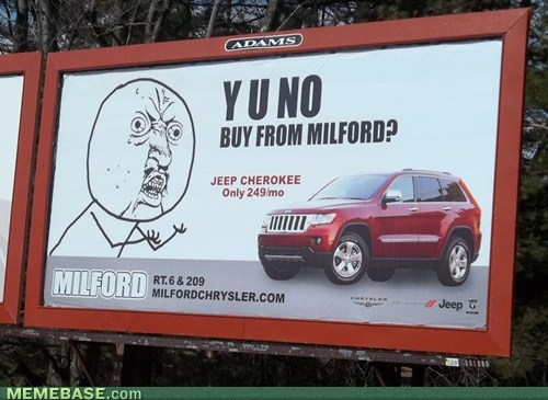 IRL rage faces signs ads Y U No Guy - 7245934592