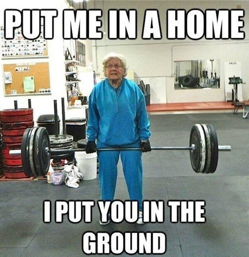 do you even lift old people - 7254453760