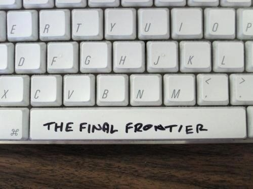 Space is The Final Frontier - Funny meme from a picture of a keyboard with THE FINAL FRONTIER written across the space bar.